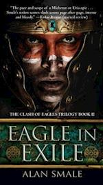 Eagle in Exile (The Clash of Eagles Trilogy)