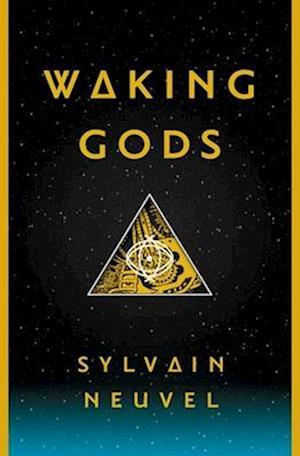 Bog, hardback Waking Gods af Sylvain Neuvel