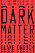Dark Matter af Blake Crouch