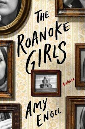 Bog, hardback The Roanoke Girls af Amy Engel