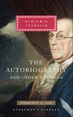 The Autobiography and Other Writings (EVERYMAN'S LIBRARY)