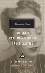 The Lover, Wartime Notebooks, Practicalities (Everyman's Library (Cloth))