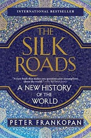 Bog paperback The Silk Roads af Peter Frankopan