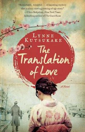 Bog, paperback The Translation of Love af Lynne Kutsukake
