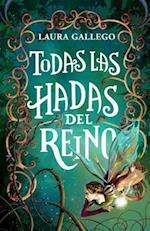 Todas las hadas del reino / All Fairies of the Kingdom af Laura Gallego