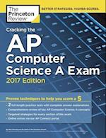 The Princeton Review Cracking the AP Computer Science A Exam 2017 (Cracking the AP Computer Science A Exam)