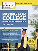 The Princeton Review Paying for College without Going Broke 2017 (Paying for College without Going Broke)