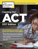 The Princeton Review Cracking the ACT 2017 (Cracking the ACT Princeton Review)