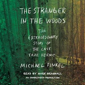 Lydbog, CD The Stranger in the Woods af Michael Finkel