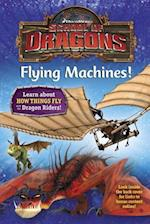 Flying Machines! (School of Dragons)