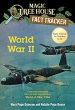 World War II (Magic Tree House Fact Trackers)