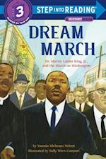 Dream March (Step Into Reading. Step 3)