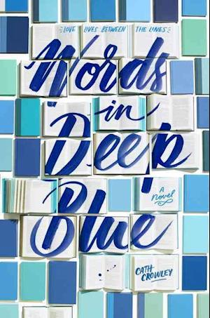 Bog, hardback Words in Deep Blue af Cath Crowley