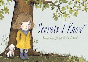 Bog, hardback Secrets I Know af Kallie George