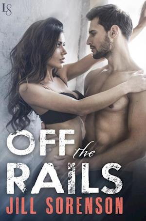 Off the Rails af Jill Sorenson