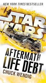 Life Debt (Star Wars the Aftermath Trilogy)