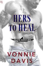 Hers to Heal (Black Eagle Ops)