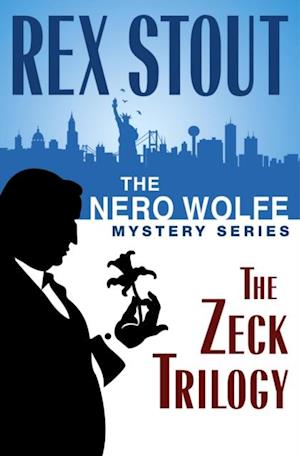 Nero Wolfe Mystery Series: The Zeck Trilogy af Rex Stout