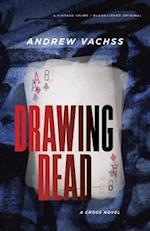 Drawing Dead af Andrew Vachss