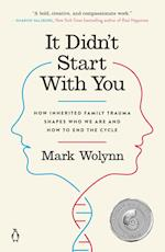 It Didn't Start With You af Mark Wolynn