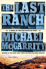 The Last Ranch (American West Trilogy)