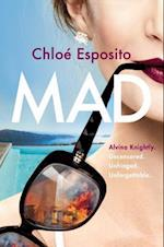 Mad (Mad Bad and Dangerous to Know Trilogy)