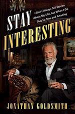 Stay Interesting