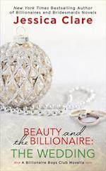 Beauty and the Billionaire: The Wedding (Billionaire Boys Club)