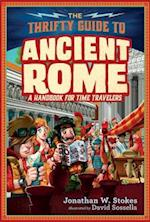The Thrifty Guide to Ancient Rome (Thrifty Time Traveler, nr. 1)