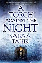 A Torch Against the Night (Ember in the Ashes)
