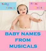 Baby Names from Musicals