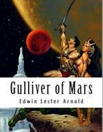 Gulliver of Mars af Edwin Lester Arnold