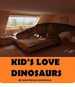 Kid's Love Dinosaurs