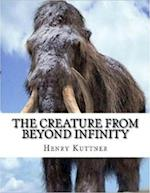 Creature from Beyond Infinity