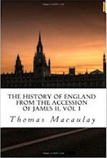 History of England from the Accession of James II, Vol 1