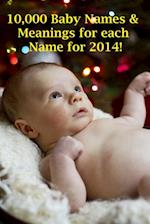 10,000 Baby Names &; Meanings For EACH NAME!!!