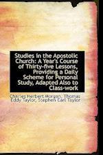 Studies in the Apostolic Church af Charles Herbert Morgan