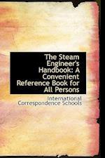 The Steam Engineer's Handbook af International Correspondence Schools