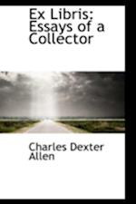 Ex Libris: Essays of a Collector