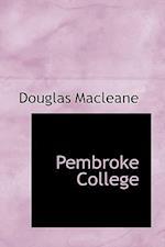 Pembroke College af Douglas Macleane