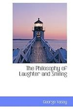 The Philosophy of Laughter and Smiling