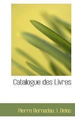 Catalogue Des Livres af Pierre Bernadau