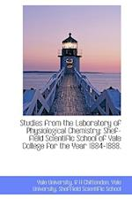 Studies from the Laboratory of Physiological Chemistry