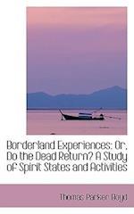 Borderland Experiences af Thomas Parker Boyd