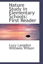 Nature Study in Elementary Schools af Lucy Langdon Williams Wilson
