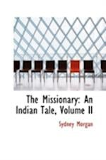 The Missionary: An Indian Tale, Volume II