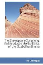 The Shakespeare Symphony af Harold Bayley