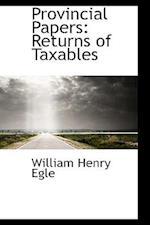 Provincial Papers af William Henry Egle