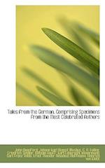 Tales from the German, Comprising Specimens from the Most Celebrated Authors af John Oxenford