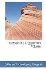 Margaret's Engagement, Volume I